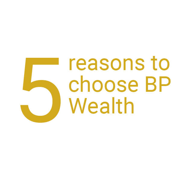 Bpwealth 5 reasons 0